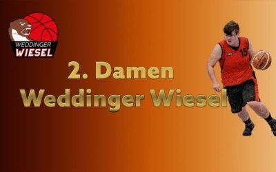 Da OL – 2. Damen Weddinger Wiesel vs TSC Spandau 1 (Basketball)