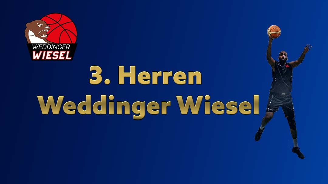 He Kreisliga C – Weddinger Wiesel 3 vs TuS Lichterfelde 3 (Basketball)